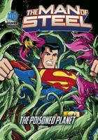 Manning, Matthew K. - The Poisoned Planet (DC Super Heroes: The Man of Steel) - 9781474732840 - V9781474732840