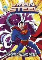 Peterson  Scott - Parasite's Feeding Frenzy (DC Super Heroes: The Man of Steel) - 9781474732857 - V9781474732857