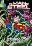- The Man of Steel Pack A of 4 (DC Super Heroes: The Man of Steel) - 9781474732895 - V9781474732895