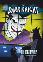 Peterson, Scott - The Joker Virus (DC Super Heroes: The Dark Knight) - 9781474732901 - V9781474732901