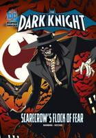 Manning, Matthew K. - Scarecrow's Flock of Fear (DC Super Heroes: The Dark Knight) - 9781474732918 - V9781474732918