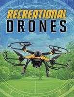 Chandler, Matt - Recreational Drones (Edge Books: Drones) - 9781474733151 - V9781474733151