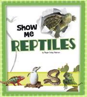 Peterson, Megan C - Show Me Reptiles - 9781474733441 - V9781474733441