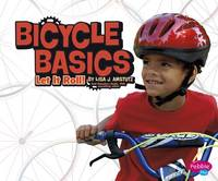 Amstutz, Lisa J. - Bicycle Basics: Let it Roll! (Pebble Plus: Spokes) - 9781474733694 - V9781474733694