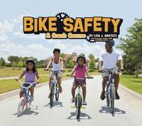 Amstutz, Lisa J. - Bike Safety: A Crash Course (Pebble Plus: Spokes) - 9781474733700 - V9781474733700