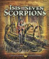- Isis and the Seven Scorpions (Nonfiction Picture Books: Egyptian Myths) - 9781474734301 - V9781474734301
