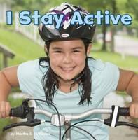 Rustad, Martha E. H. - I Stay Active (Little Pebble: Healthy Me) - 9781474734844 - V9781474734844