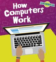 Hubbard, Ben - How Computers Work (Read and Learn: Our Digital Planet) - 9781474734998 - V9781474734998