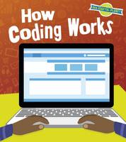 Hubbard, Ben - How Coding Works (Read and Learn: Our Digital Planet) - 9781474735001 - V9781474735001