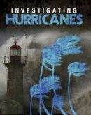 Lusted, Marcia Amidon, Elkins, Elizabeth - Investigating Hurricanes - 9781474735148 - V9781474735148