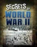 McCollum, Sean - Secrets of World War II (Edge Books: Top Secret Files) - 9781474735278 - V9781474735278