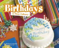 Rustad, Martha E. H. - Birthdays in Many Cultures (Pebble Plus: Life Around the World) - 9781474735377 - V9781474735377