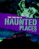 Lake, G. G. - Take Your Pick of Haunted Places (Blazers: Take Your Pick!) - 9781474735933 - V9781474735933