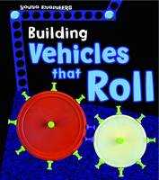 Enz, Tammy - Building Vehicles That Roll (Young Explorer: Young Engineers) - 9781474737067 - V9781474737067