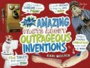 Meister, Cari - Totally Amazing Facts About Outrageous Inventions (Mind Benders: Mind Benders) - 9781474737401 - V9781474737401