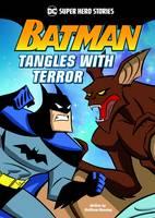 Manning, Matthew K. - Batman Tangles with Terror (DC Super Heroes: DC Super Hero Stories) - 9781474737517 - V9781474737517