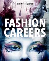 Henneberg, Susan - Behind-The-Scenes Fashion Careers (Savvy: Behind the Glamour) - 9781474738125 - V9781474738125
