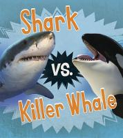 Thomas, Isabel - Shark vs. Killer Whale (Read and Learn: Animal Rivals) - 9781474744508 - V9781474744508