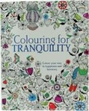 Parragon - Colouring for Tranquility - 9781474817417 - 9781474817417