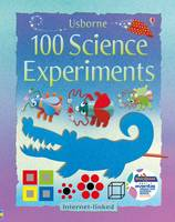 Kate Knighton, Georgina Andrews - 100 Science Experiments - 9781474902946 - V9781474902946