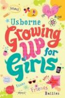Brooks, Felicity - Growing Up for Girls - 9781474903240 - V9781474903240