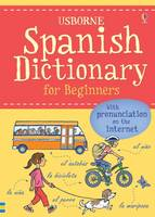 Holmes, Francoise, Davies, Helen - Spanish Dictionary for Beginners (Language for Beginners Dictionary) - 9781474903622 - V9781474903622