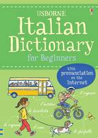 Holmes, Francoise, Davies, Helen - Italian Dictionary for Beginners (Language for Beginners Dictionary) - 9781474903646 - V9781474903646
