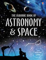 Miles, Lisa; Smith, Alastair - Book of Astronomy and Space - 9781474903677 - V9781474903677