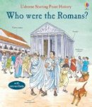 Phil Roxbee Cox - Who Were the Romans? (Starting Point History) - 9781474910491 - V9781474910491