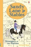 Michelle Bates - Sandy Lane Stables Strangers at the Stables (Young Reading) - 9781474917261 - 9781474917261