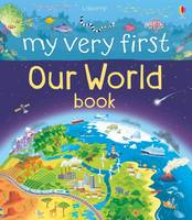 Matthew Oldham - My Very First Our World Book (My Very First Book) - 9781474917896 - V9781474917896