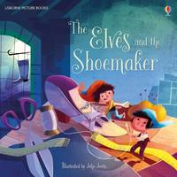 Rob Lloyd Jones - The Elves and the Shoemaker (Picture Books) - 9781474918527 - V9781474918527