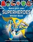 Simon Tudhope - Build Your Own Superheroes Sticker Book - 9781474918961 - V9781474918961