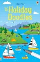 Fiona Watt - Holiday Doodles (Doodle Books) - 9781474921589 - V9781474921589
