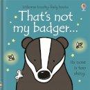 Fiona Watt - That's Not My Badger - 9781474921633 - V9781474921633