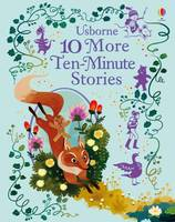 Various - 10 More Ten-Minute Stories (Illustrated Story Collections) - 9781474922067 - V9781474922067
