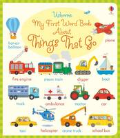 Holly Bathie - My First Word Book About Things That Go - 9781474922241 - V9781474922241