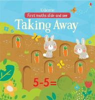 Hannah Watson - Slide and See Taking Away in the Garden (First Maths Slide and See) - 9781474922265 - V9781474922265