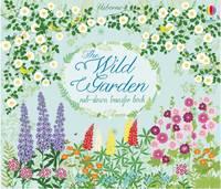 Felicity Brooks - The Wild Garden (Rub-Down Transfer Books) - 9781474922272 - V9781474922272