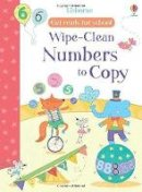 Hannah Watson - Wipe-Clean Numbers to Copy (Get Ready for School Wipe-Clean Books) - 9781474922289 - V9781474922289