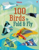 Emily Bone - 100 Birds to Fold and Fly - 9781474922555 - V9781474922555