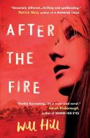 Will Hill - After the Fire - 9781474924153 - V9781474924153