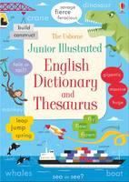 Felicity Brooks, James MacLaine - Junior Illustrated English Dictionary and Thesaurus (Illustrated Dictionaries and Thesauruses) - 9781474924481 - V9781474924481