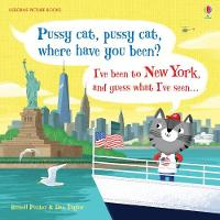 Russell Punter - Pussy Cat, Pussy Cat, Where Have You Been? I've Been to New York and Guess What I've Seen... (Picture Books) - 9781474928175 - V9781474928175