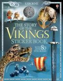 Megan Cullis - The Story of the Vikings Sticker Book (Sticker Books) - 9781474928984 - 9781474928984