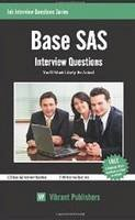 Publishers, Vibrant - Base SAS Interview Questions You'll Most Likely Be Asked - 9781475188332 - V9781475188332