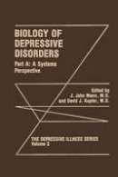 . Ed(s): Mann, J. John; Kupfer, David J. - Biology of Depressive Disorders - 9781475795004 - V9781475795004