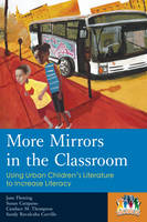 Fleming, Jane, Catapano, Susan, Thompson, Candace M., Carrillo, Sandy Ruvalcaba - More Mirrors in the Classroom: Using Urban Children's Literature to Increase Literacy (Kids Like Us) - 9781475802160 - V9781475802160