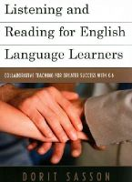 Sasson, Dorit - Listening and Reading for English Language Learners: Collaborative Teaching for Greater Success with K-6 - 9781475805895 - V9781475805895