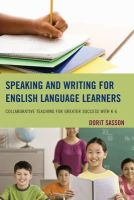 Sasson, Dorit - Speaking and Writing for English Language Learners - 9781475805963 - V9781475805963